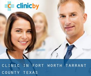 clinic in Fort Worth (Tarrant County, Texas)